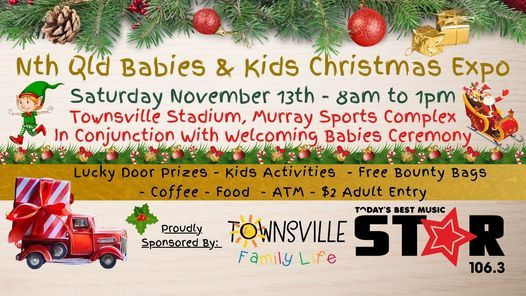 Nth Qld Babies & Kids Townsville Expo Presents Baby Welcoming Ceremony, 13 November | Event in Mundingburra