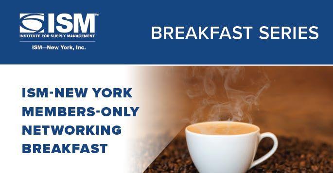 ISM-New York Members-Only November Networking Breakfast