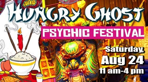 Hungry Ghost Festival and Psychic Fair at The Spirit University