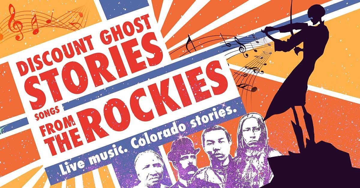 """""""Discount Ghost Stories: Songs from the Rockies"""" 