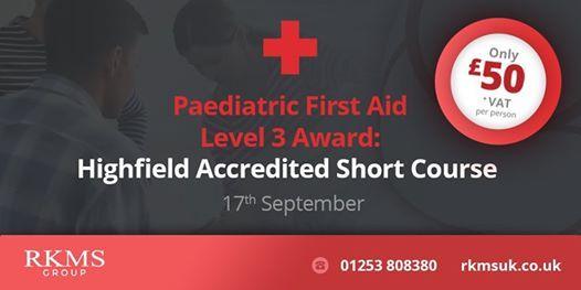 Paediatric First Aid  Level 3 Award  Highfield ABC Accredited