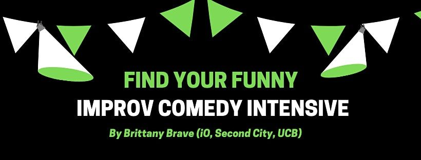 FIND YOUR FUNNY: Improv Comedy Crash Course | Event in New York | AllEvents.in