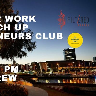 After Work Catch up - Entrepreneurs Club