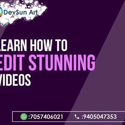 Professional Video Editing Workshop By DevSun Art