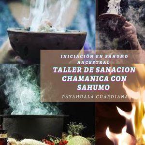 Sanacin Chamanica con Sahumo Ancestral