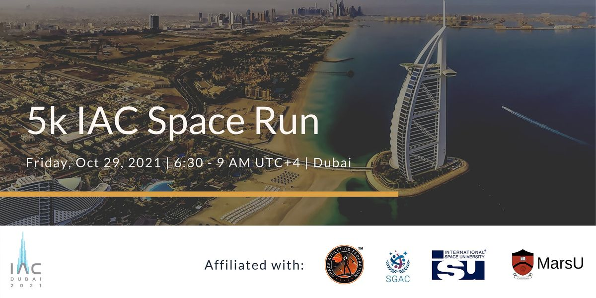5k Space Run  IAC 2021, 29 October   Event in Dubai   AllEvents.in
