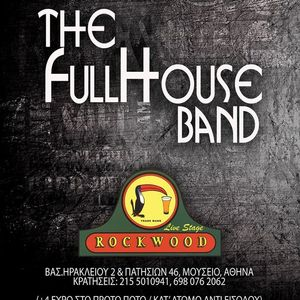 The Full House Band - Rockwood Live Stage