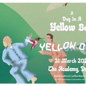 Yellow Days at the Academy Dublin