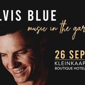 Elvis Blue - Music in the Garden