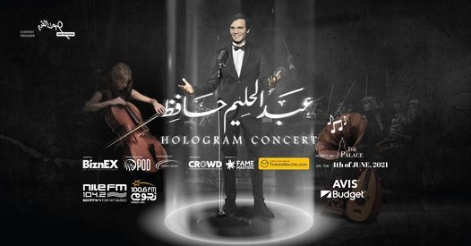 Abdelhalim Hafez Hologram Concert, 4 June | Event in Helwan | AllEvents.in