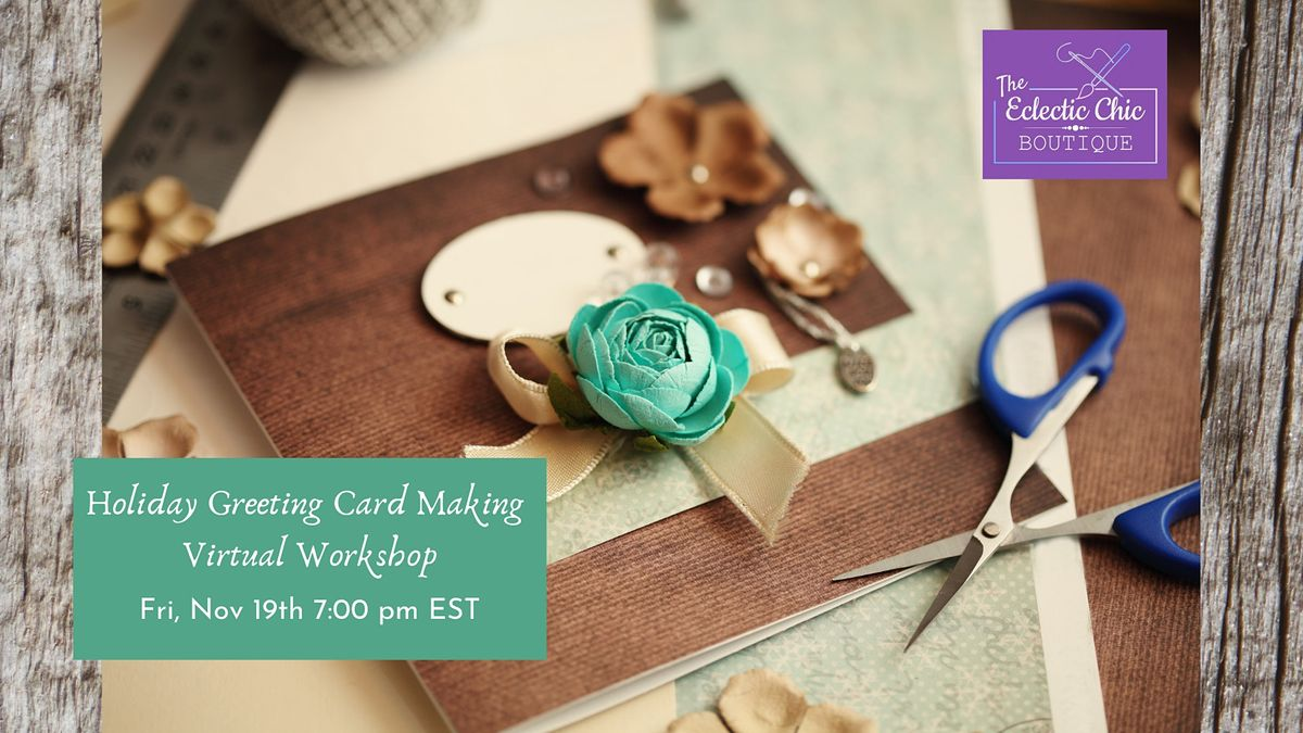 Holiday Greeting Card Making Virtual Workshop, 19 November | Online Event | AllEvents.in