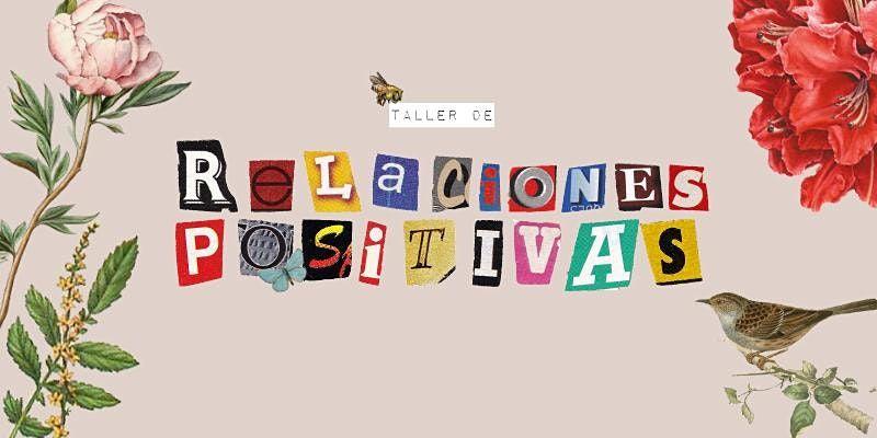 Taller de Relaciones Positivas, 11 December   Event in San Juan   AllEvents.in