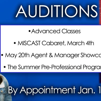 AUDITIONS Advanced Programs Cabarets and Agent Showcase