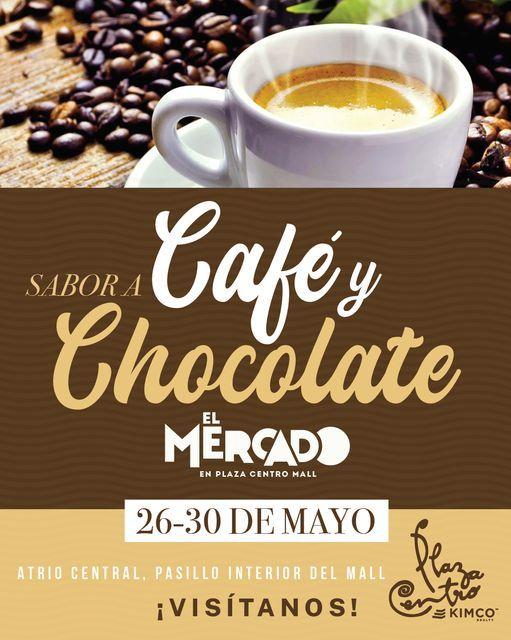 Sabor a Café y Chocolate en El Mercado Plaza Centro Mall, 26 May   Event in Caguas   AllEvents.in