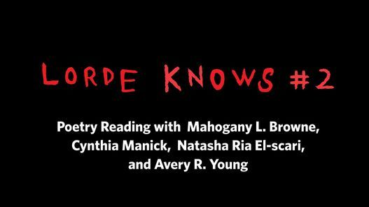 Lorde Knows #2: A Poetry Reading, 24 April   Online Event   AllEvents.in