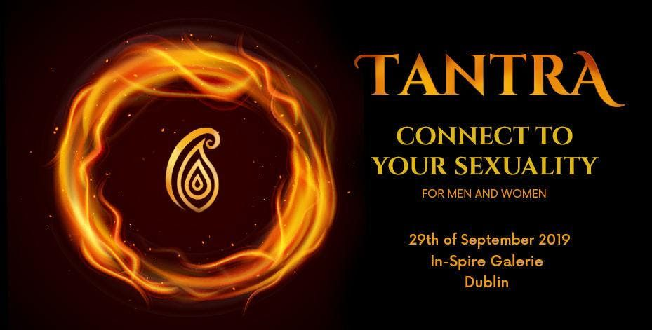 Tantra - Connect with your sexuality