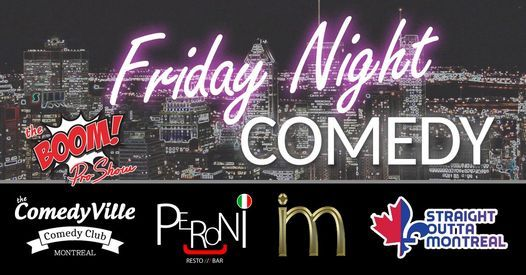 Friday Night Stand-up Comedy (Montreal Comedy Show), 19 March | Event in Montreal | AllEvents.in