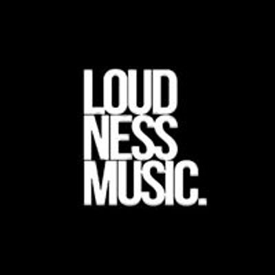 Loudness Music.