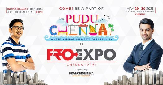FROEXPO 2021 Chennai - 120th National Franchise & Retail Real Estate Expo, 26 June | Event in Chennai