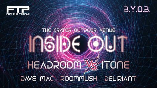 Inside Out ft. Headroom vs. Itone, Dave Mac, Deliriant & Roommush, 30 October   Event in Bellville   AllEvents.in