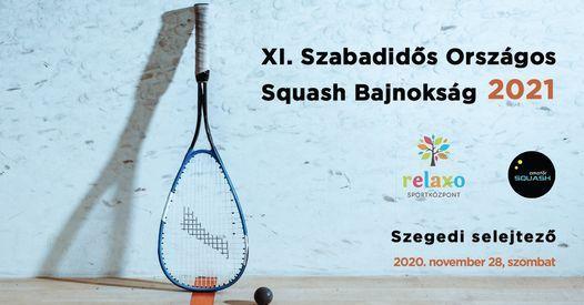 XI. Szabadidős Squash OB - Szegedi selejtező, 28 November   Event in Szeged   AllEvents.in
