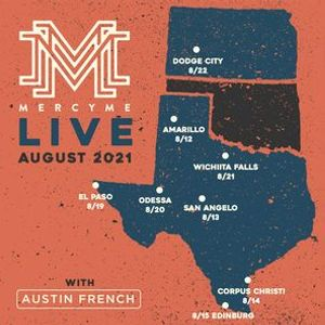 MercyMe Live in Dodge City with Austin French