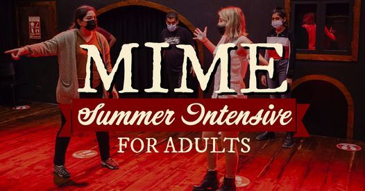 Summer Intensive 2021: Mime With James | Event in Dubai | AllEvents.in