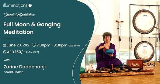 Onsite Meditation: Full Moon And Gonging Meditation With Zarine, 23 June   Event in Dubai   AllEvents.in