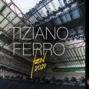 Tiziano Ferro live a Modena  TZN 2021