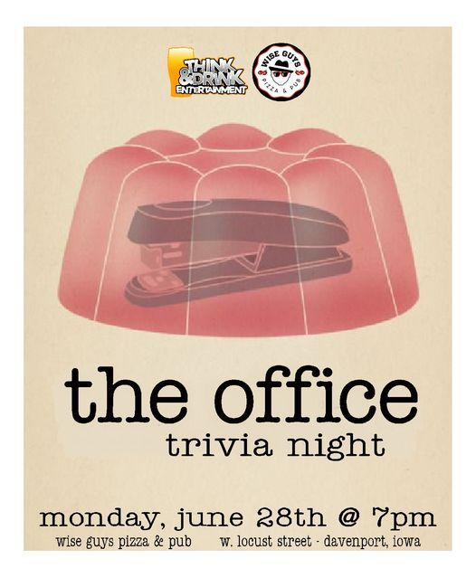 The Office Trivia / Wise Guys Pizza & Pub / Monday, June 28th @ 7pm, 28 June | Event in Davenport | AllEvents.in