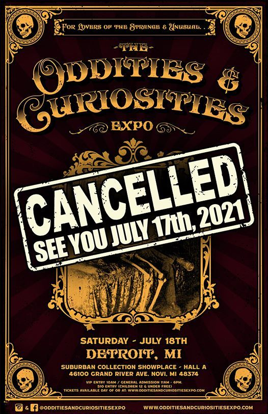Cancelled - Detroit Oddities & Curiosities Expo