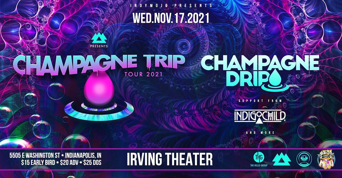 The Champagne Trip Tour feat. Champagne Drip, 17 November | Event in Indianapolis | AllEvents.in