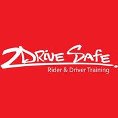 2 Drive Safe