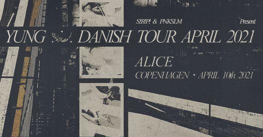 Yung at ALICE, 10 April | Event in Copenhagen | AllEvents.in