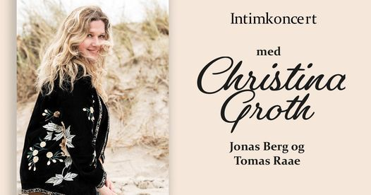 Intimkoncert: Christina Groth, 8 April   Event in Glostrup   AllEvents.in