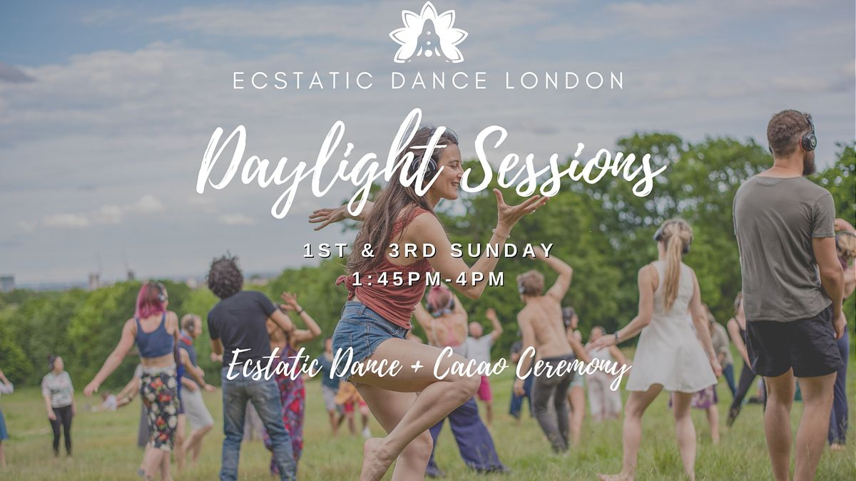 DAYLIGHT SESSIONS with Ecstatic Dance London - Outdoor Silent Disco & Cacao | Event in London | AllEvents.in