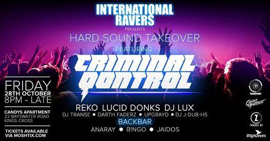 International Ravers Presents Hard Sound Takeover ft. Criminal