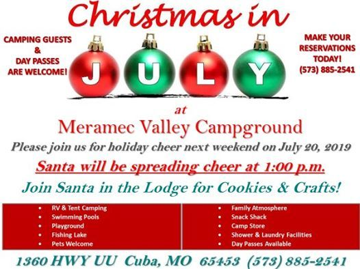 Christmas In Cuba 2019.Christmas In July At Meramec Valley Campground Cuba