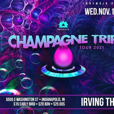 The Champagne Trip Tour feat. Champagne Drip
