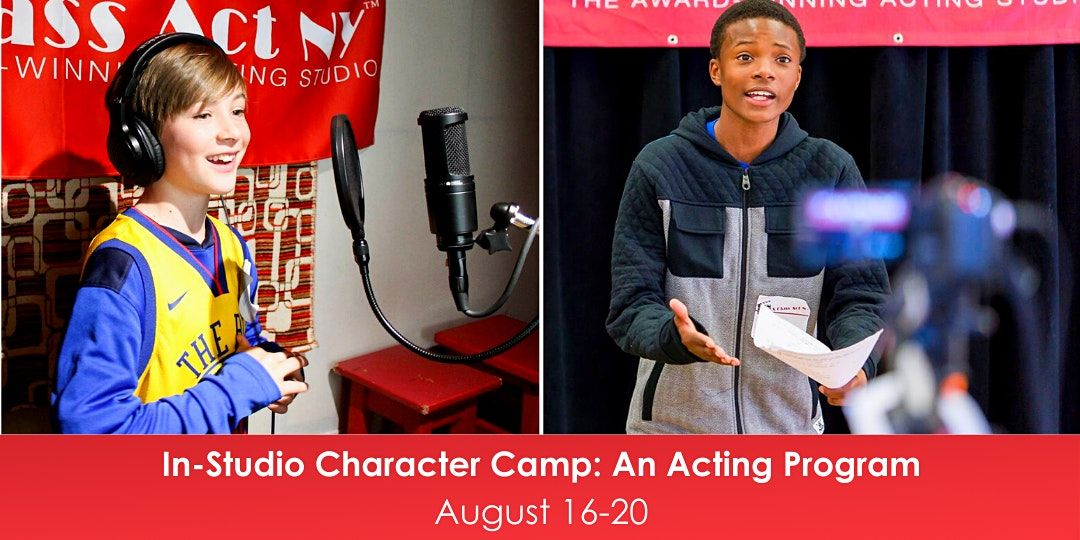 Character Camp: An Acting Program, 16 August | Event in New York | AllEvents.in