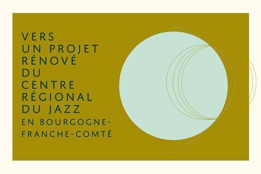 Tables rondes des 20 ans du Centre rgional du jazz