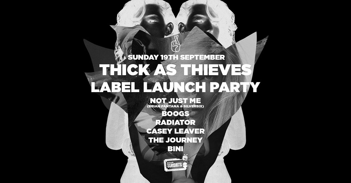 Thick as Thieves Label Launch Party — Revolver Sundays, 1 August   Event in Prahran   AllEvents.in