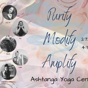 Purify Modify Amplify - Tea Yoga DJ Sound Journey Food and Community Feat. Mauve & Liana