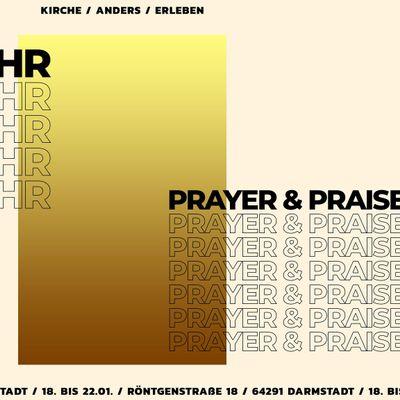 Prayer&Praise Gottesdienst - jeden Dienstag