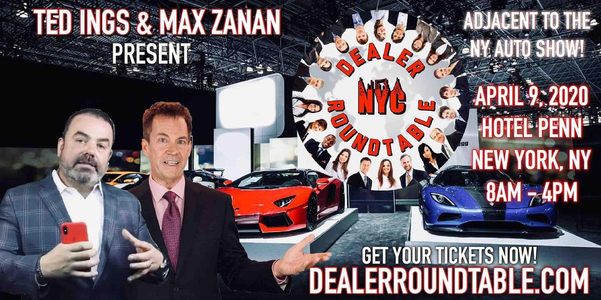 Ted Ings and Max Zanan present the Dealer Roundtable adjacent to the NY Auto Show