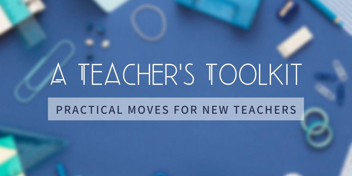 A Teachers Toolkit 3-part series