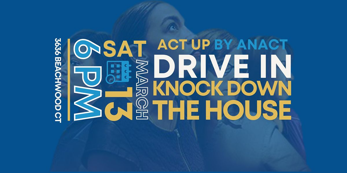 ACT UP  Drive-in Movie: Knock Down the House, 6 March | Event in Neptune Beach | AllEvents.in