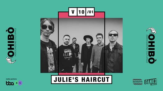 Julies Haircut in concerto allOhib
