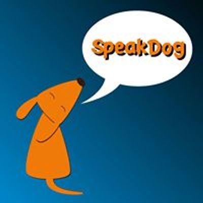 Speak Dog