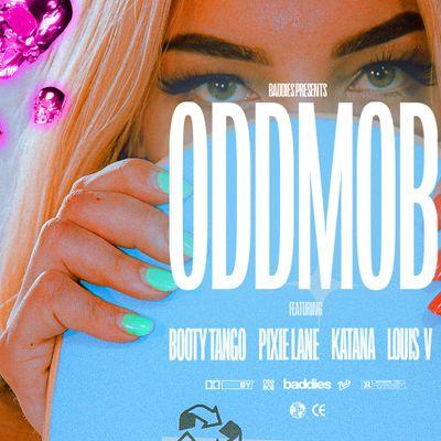 Baddies Presents ODD MOB 60821